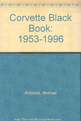 Corvette Black Book: 1953-1996