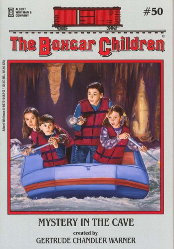The Mystery in the Cave - Book #50 of the Boxcar Children