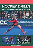 Hockey Drills: Session Ideas and Drills for the Coach