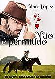 Não é Permitido (Portuguese Edition)
