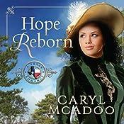 Hope Reborn: Texas Romance, Book 3 | Caryl McAdoo