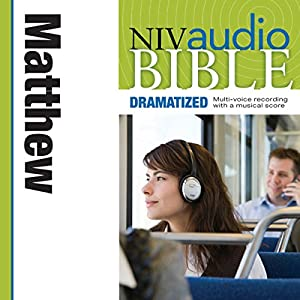 NIV Audio Bible, Dramatized: Matthew Audiobook