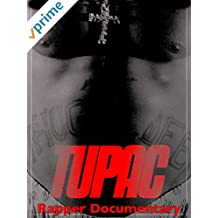 Tupac Rapper Documentary