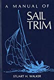 : A Manual of Sail Trim