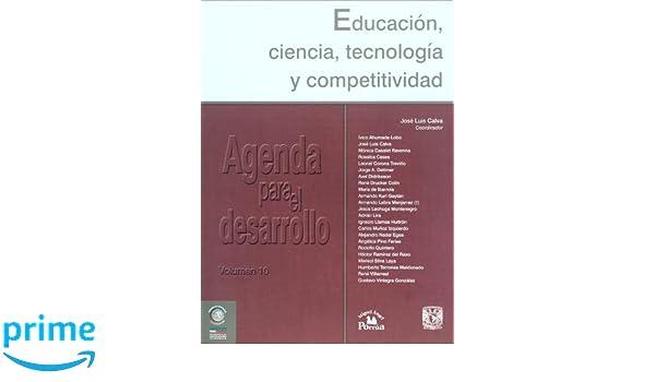 Agenda para el desarrollo vol. 10. Educacion, ciencia ...