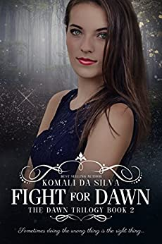Fight for Dawn (The Dawn Trilogy Book 2) by [da Silva, Komali]