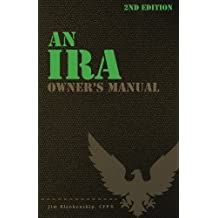 An IRA Owner's Manual, 2nd Edition by Jim Blankenship (2014-11-19)