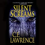 Silent Screams | C. E. Lawrence