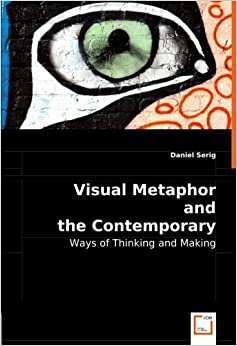 visual-metaphor-and-the-contemporary-artist-ways-of-thinking-and-making