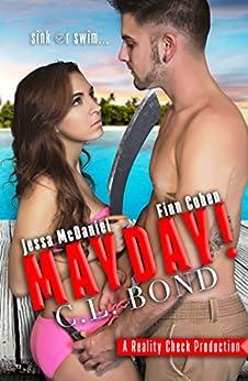 Mayday: A Reality Check Novel by [Bond, C.L. , Bond, Casey L. ]