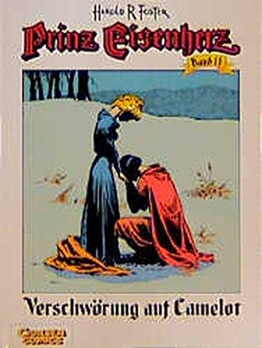Prinz Eisenherz, Bd.11, Verschwörung auf Camelot