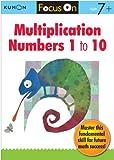 Multiplication Numbers 1 - 10, Kumon Publishing, 193580040X
