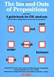 The Ins and Outs of Prepositions, Jean Yates, 0764107577