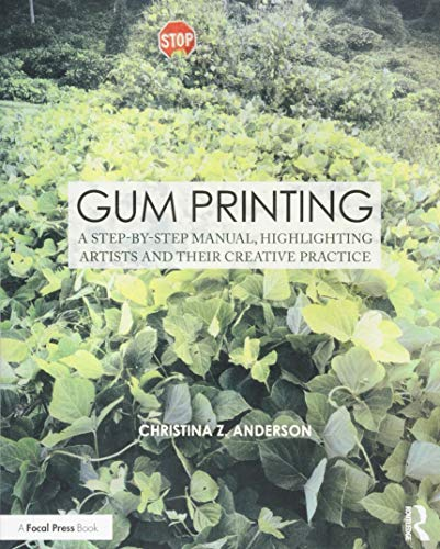 Gum Printing: A Step-by-Step Manual Highlighting Artists and Their Creative Practice is a two-part book on gum bichromate written by the medium's leading expert, Christina Z. Anderson. Section One provides a step-by-step description of the gum printi...