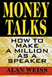 Money Talks, Alan Weiss, 0070696152