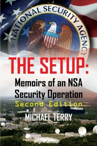 Download The Setup: Memoirs of an NSA Security Operation, 2nd Edition pdf epub
