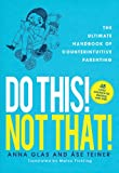 Do This! Not That!, Anna Glas and Ase Teiner, 1620877805
