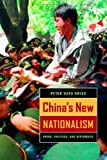China's New Nationalism, Peter Hays Gries, 0520232976