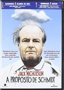 A Proposito De Schmidt [DVD]