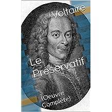 Le Préservatif:  (Oeuvre Complète) (French Edition)