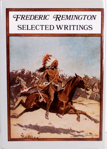 Frederic Remington: selected writings