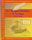 C++ Aerospace Workshop in Two Days: Applying the