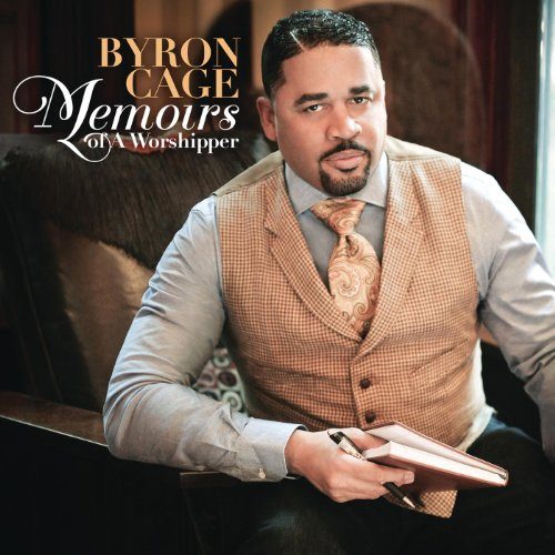 Cage Byron - Memoirs Of A Worshipper