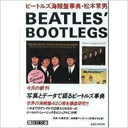 Beatles bootlegs Encyclopedia (Kodansha Bunko) (1985) ISBN