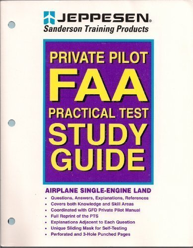 Private Pilot FAA Practical Test Study Guide (Sandersen Training Products) (Test Private Practical Pilot)