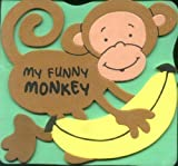 img - for My Funny Monkey (Animal Foam Friends Books) book / textbook / text book