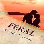 Feral | Melody J. Tierney