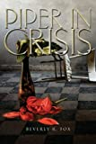 Piper in Crisis, Beverly R. Fox, 1460001745