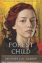 Forest Child (Vikings of the New World Saga) (Volume 2) Paperback