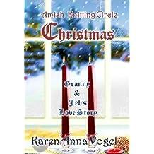 Amish Knitting Circle Christmas: Granny & Jeb's Love Story