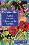 Cursing the Basil, Vivian A. Rich, 0920663567