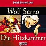 Die Hitzkammer | Wolf Serno