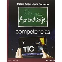 Aprendizaje, Competencias Y Tic
