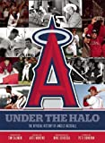 img - for Under the Halo: The Official History of Angels Baseball by Pete Donovan (2012-04-17) book / textbook / text book