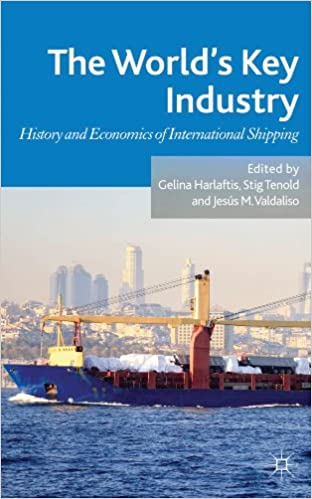 Kostenloser Online-Buch-PDF-Download The World's Key Industry: History and Economics of International Shipping PDB B008ASLNUU