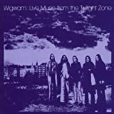 Live Music From the Twilight Zone by Wigwam (2010-03-09)