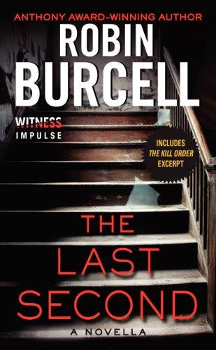 The Last Second: A Novella