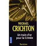 Un train d'or pour la Crimée