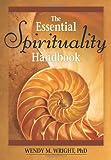 The Essential Spirituality Handbook (Essential Handbooks)