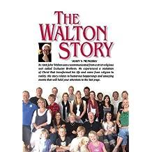 The Walton Story