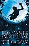"""The Ocean at the End of the Lane"""