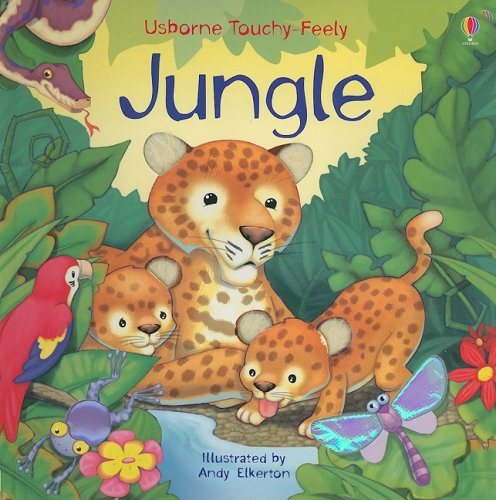 Jungle Touchy-feely Board Book (Usborne Touchy-Feely Board Books)