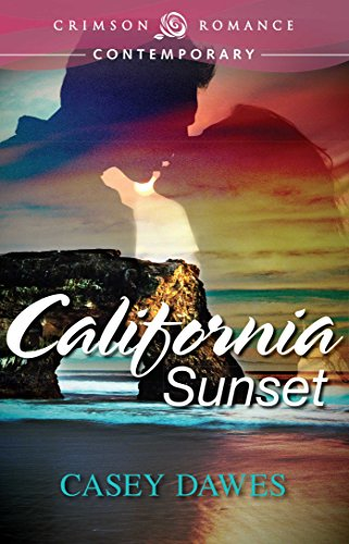 Book: California Sunset (Crimson Romance) by Casey Dawes