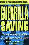 Guerrilla Saving, Jay Conrad Levinson and Kathryn Tyler, 0471345423