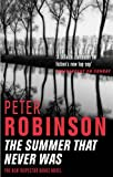 The Summer That Never Was (The Inspector Banks series) by  Peter Robinson in stock, buy online here