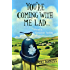 You're Coming With Me Lad: Tales of a Yorkshire Bobby